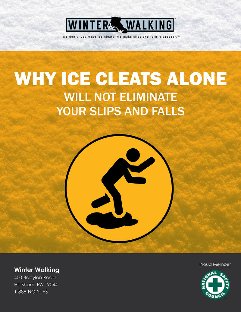 Learn-Why-Ice-Cleats-Alone-Will-Not-Eliminate-Your-Slips-and-Falls-1-NEW.jpg