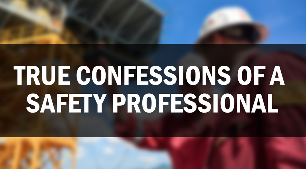 True Confessions of a Safety Professional: What's Your Biggest Sin?